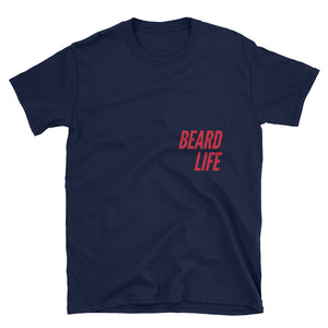Red Beard Life T-Shirts