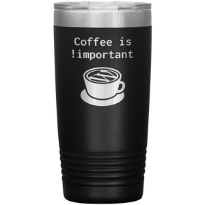 Coffee !important tumbler