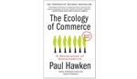 The Ecology of Commerce book