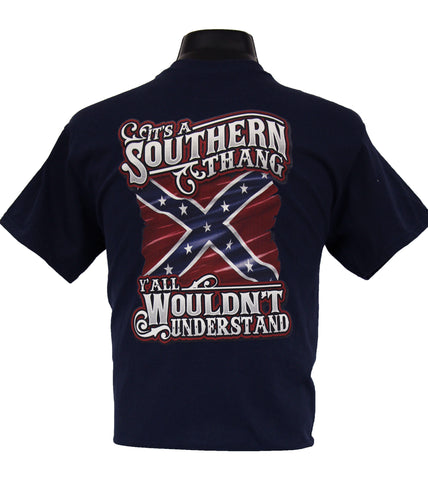 It's A Southern Thang...Y'All Wouldn't Understand