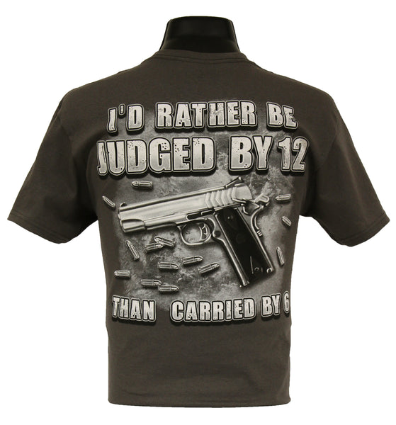 6176 - Southern Addiction I'd Rather Be Judged By 12 T Shirt