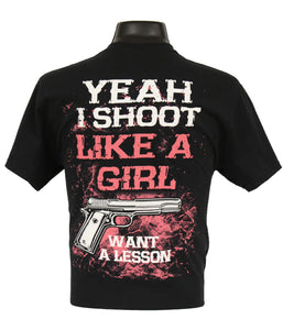Yeah I Shoot Like a Girl...Want a Lesson