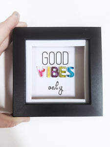 Good vibes only positive resin word art frame