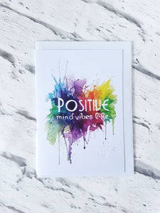 Positive mind vibes life greeting card