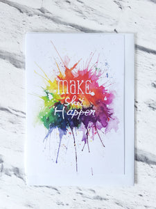 Make shit happen greeting card