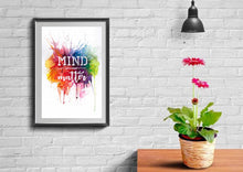 Mind over matter typography art print