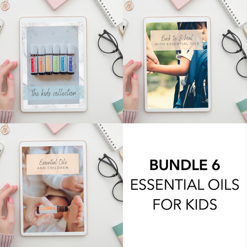 BUNDLE 6 - Essential Oils for Kids eBook's (3 eBooks)
