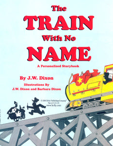 Personalized Children's Book, The Train With No Name Storybook