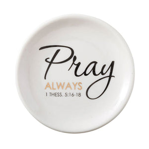 Pray Always Jewelry Dish