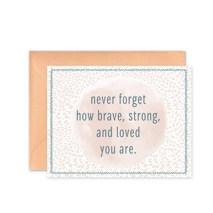 Brave Strong Loved Card