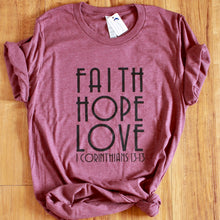 Faith Hope Love Cotton Tri-Blend T Shirt - Naptime Faithwear