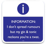 Dont spread rumours coaster