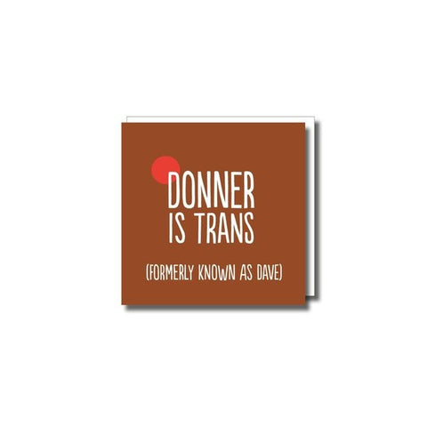 Donner is Trans xmas card