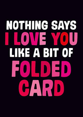 Nothing Says I love you card