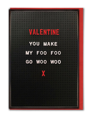 Valentine you make my foo foo card