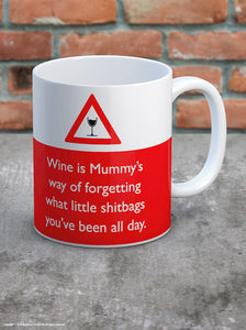 Wine is mummys way mug
