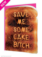 Save me cake bitch card