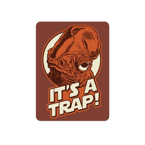 Star Wars its a trap magnet