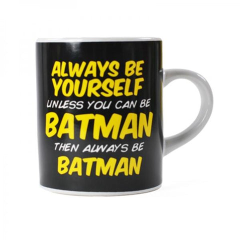 Be Batman mini mug