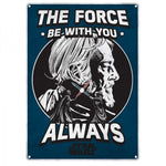 The Force small tin sign