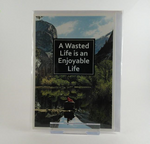 Wasted life card