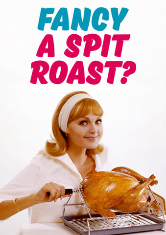Fancy a spit roast? card