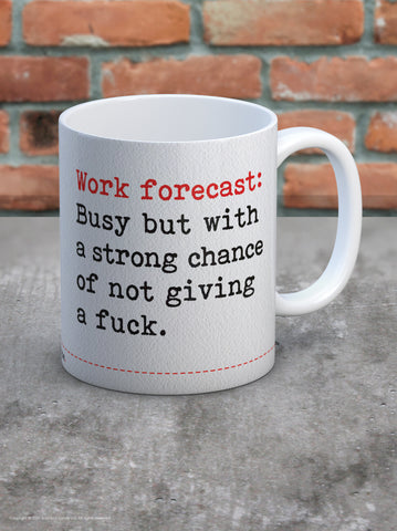 Fucking Forecast Today Mug