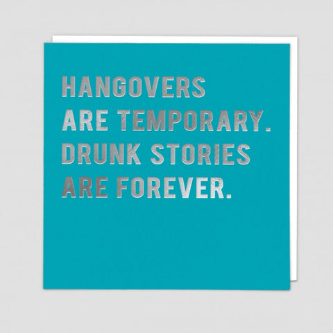 Hangovers are temporary card