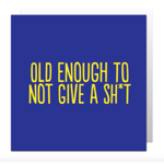 Old enough to not give card