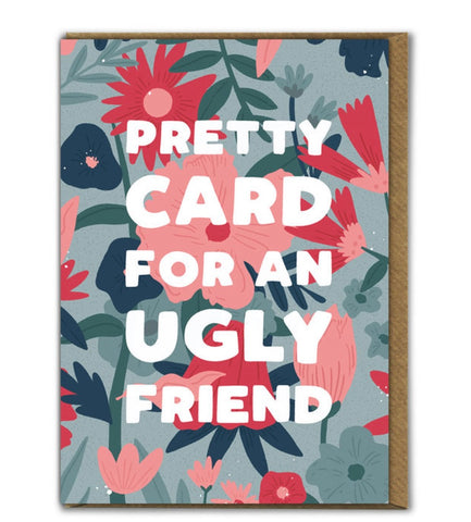 Ugly friend card