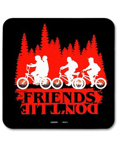 S.T friends dont lie coaster