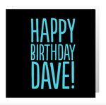 Happy birthday Dave card