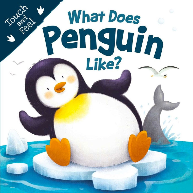 What Does Penguin Like? Touch and Feel Book