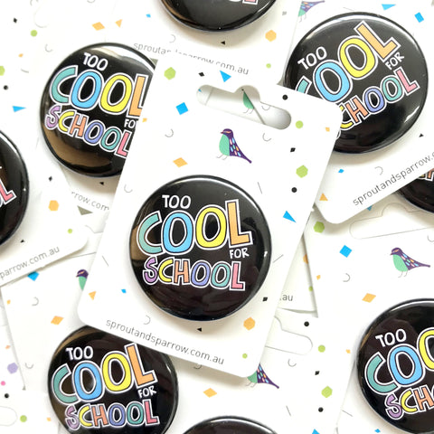 Sprout & Sparrrow | Button Badge - Cool Kid