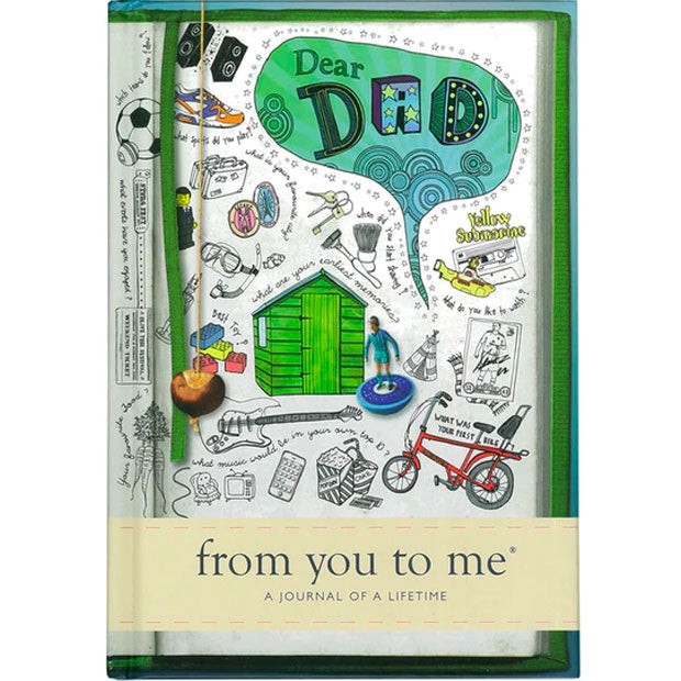 A Journal Of A Lifetime | From You To Me - Dear Dad