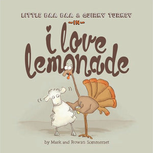 Little Baa Baa & Quirky Turkey in I Love Lemonade