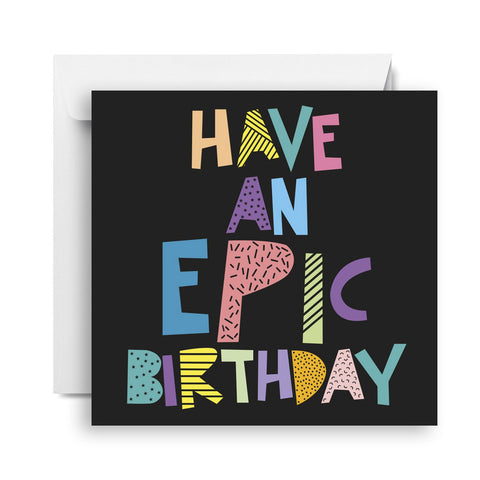Birthday Card | Epic Birthday