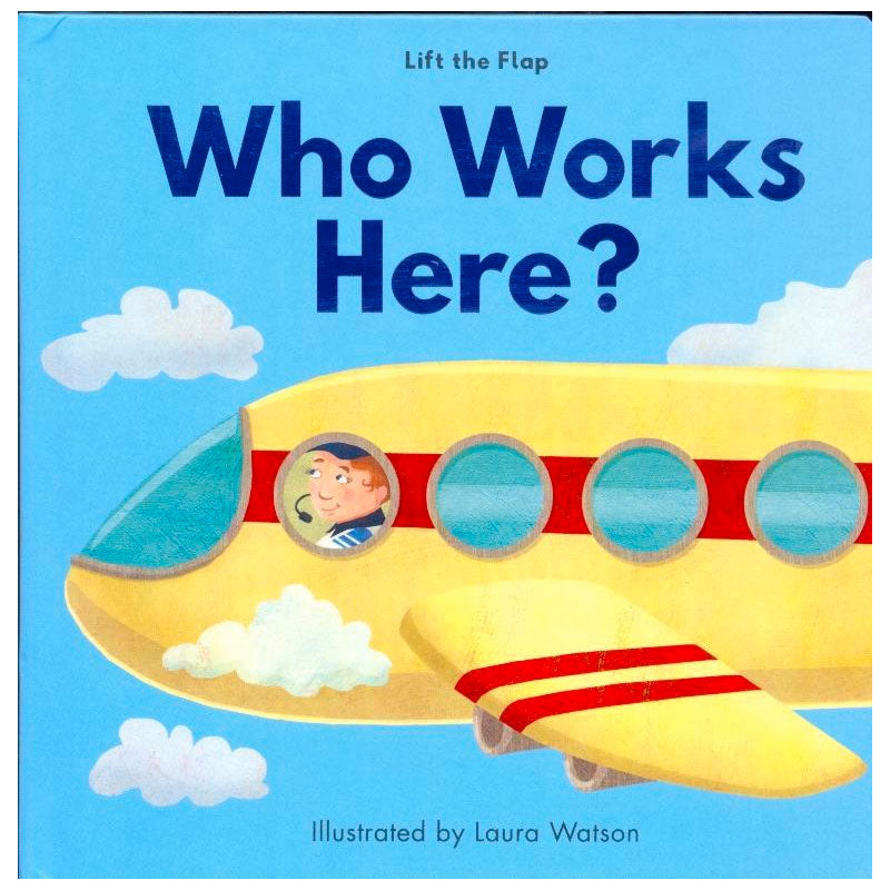Lift The Flap | Who Works Here?