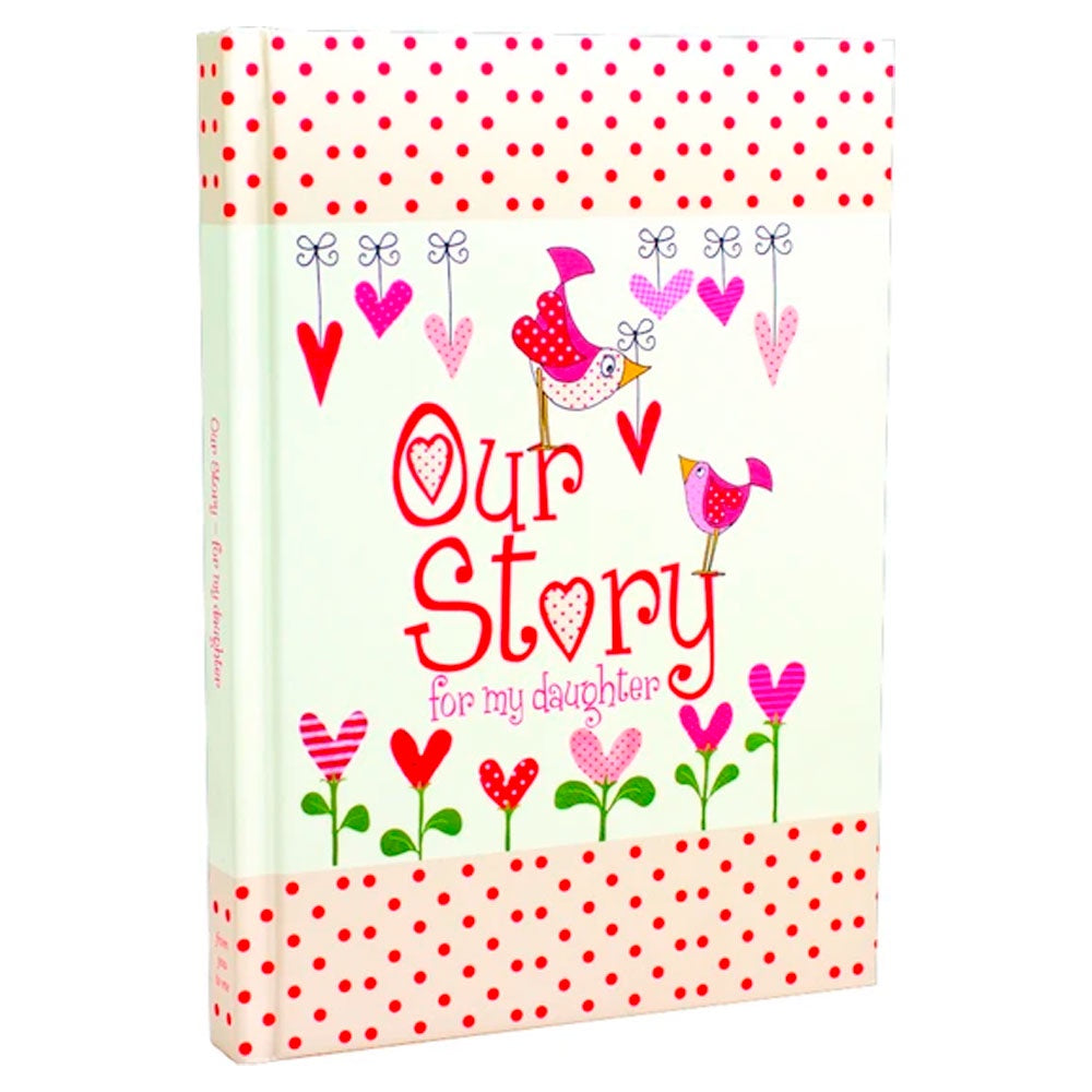 Memory Book | Our Story - For My Daughter