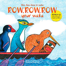 Te Reo Childrens Book | Row Row Row Your Waka - With Bonus CD