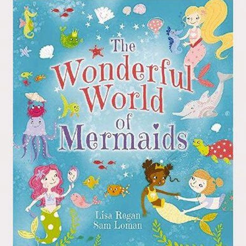 The Wonderful World Of Mermaids