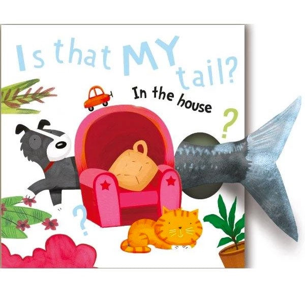 Is that My Tail? | In The House - Plush Board Book