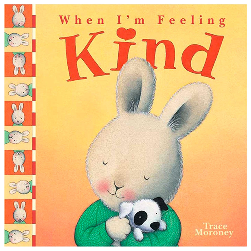When I'm Feeling Kind