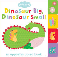 Early Birds - Dinosaur Big, Dinosaur Small