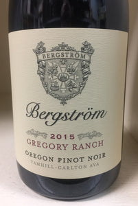 "2015 Bergstrom ""Gregory Ranch"" Pinot Noir"