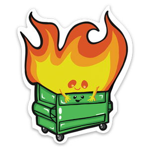 Adorable Dumpster Fire Vinyl Stickers