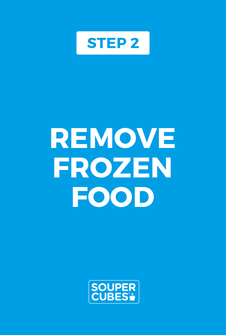 Step 2, remove Frozen food