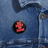 Eat Pussy For Satan - Pin Buttons