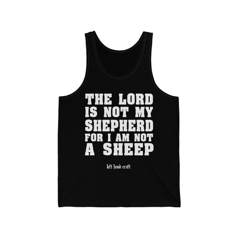 The Lord Is Not My Shepherd For I Am Not A Sheep Jersey Tank - lefthandcraft