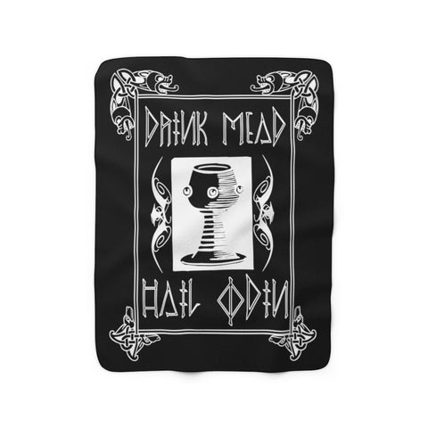 Drink Mead Hail Odin - Sherpa Fleece Blanket